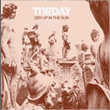 MRDAY - Dry Up In The Sun